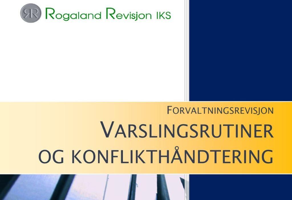 Rapport Om Varslingsrutiner Og Konflikthandtering I Stavanger Kommune Stavanger Kommune